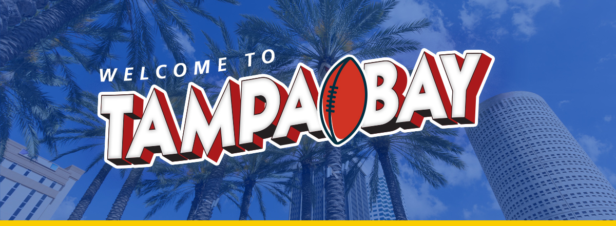 Super Bowl LV Tampa Welcome banner